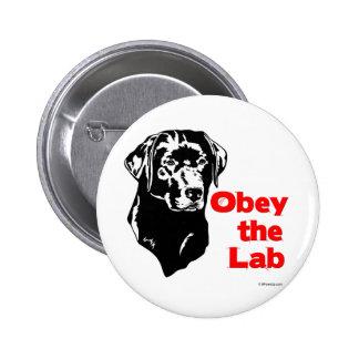 Obedezca el laboratorio pin redondo de 2 pulgadas