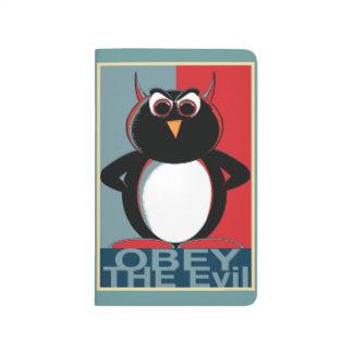 Obedezca el pingüino malvado cuaderno