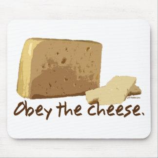 Obedezca el queso alfombrilla de ratones