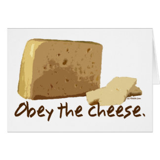 Obedezca el queso tarjeta de felicitación