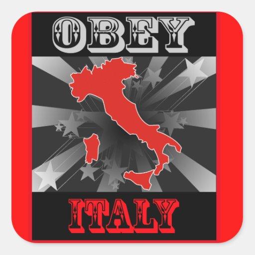 Obedezca Italia Calcomanías Cuadradas Personalizadas
