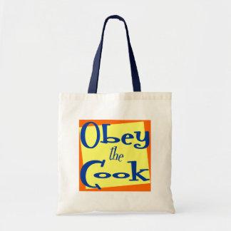 Obedezca la cocina del cocinero que dice el tote bolsa tela barata