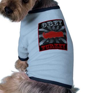 Obedezca Turquía Camisa De Mascota