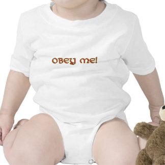 ¡Obedézcame! Bebé Camiseta