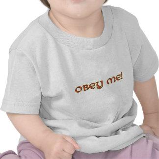 ¡Obedézcame! Camisetas del bebé