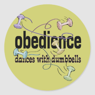 Obedience: Dances with Dumbbells Classic Round Sticker