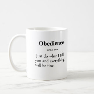 Obedience Definition Coffee Mug