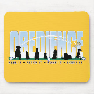 Obedience: Heel it, Fetch It, Jump It, Scent It Mouse Pad