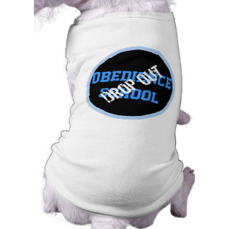 Obedience School Drop Out T-Shirt
