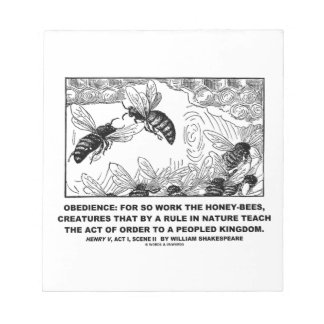 Obedience Work Honey-Bees Henry V Shakespeare Notepad
