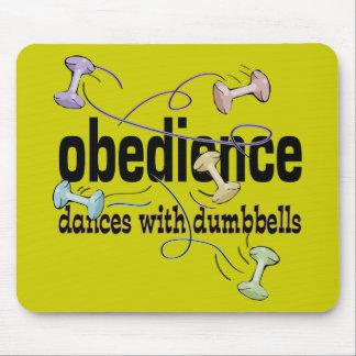 Obediencia: Danzas con pesas de gimnasia Alfombrilla De Raton