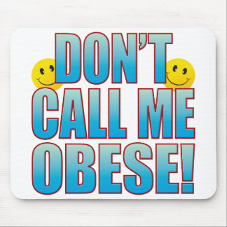 Obese Call Life B Mouse Pad