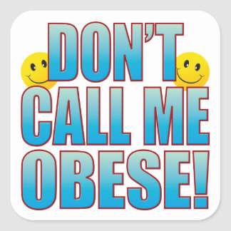 Obese Call Life B Square Sticker