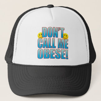 Obese Call Life B Trucker Hat