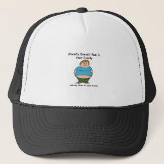 Obesity Doesn't run in your family Trucker Hat