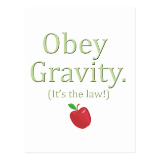 obey gravity- it s the law post card