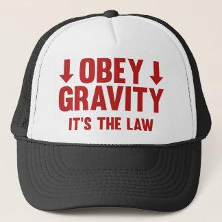 Obey Gravity. It's The Law. Trucker Hat