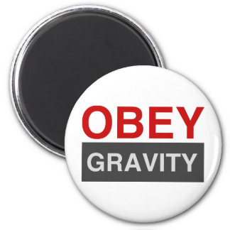 Obey Gravity Magnet