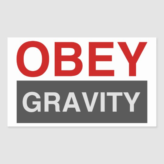 Obey Gravity Rectangular Sticker