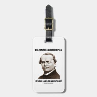 Obey Mendelian Laws Of Inheritance (Gregor Mendel) Bag Tag