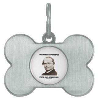 Obey Mendelian Laws Of Inheritance (Gregor Mendel) Pet Name Tag