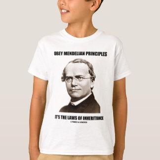 Obey Mendelian Laws Of Inheritance (Gregor Mendel) T-Shirt
