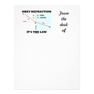 Obey Refraction It's The Law (Snell's Law Physics) Letterhead