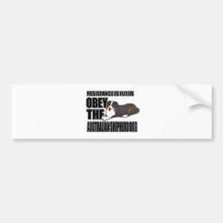 Obey The Australian Shepherd Bumper Sticker