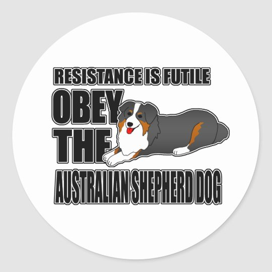 Obey The Australian Shepherd Classic Round Sticker