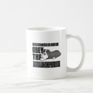 Obey The Australian Shepherd Coffee Mug