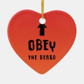 Obey the beard! ceramic ornament