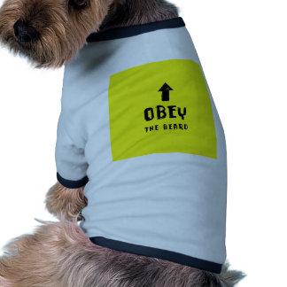 Obey the beard! dog tee