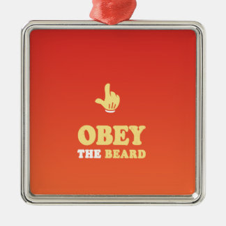 Obey the beard! square metal christmas ornament