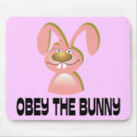 Obey the Bunny Mouse Pads