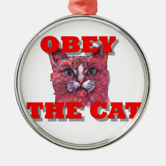 Obey the Cat Metal Ornament