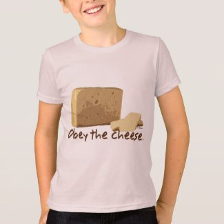 Obey the Cheese T-Shirt
