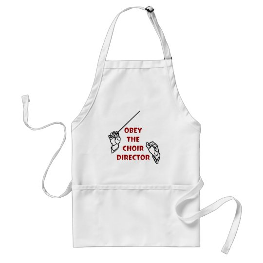 Obey the Choir Director Adult Apron