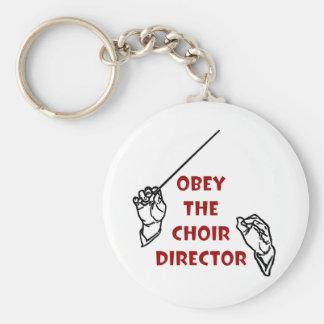 Obey the Choir Director Keychains