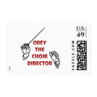 Obey the Choir Director Postage Stamps