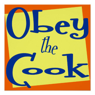 Obey the Cook Funny Kitchen Saying Print