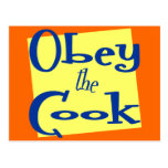 Obey the Cook Kitchen Saying Postcard