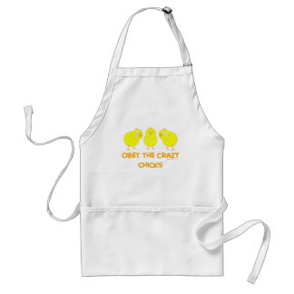 Obey The Crazy Chicks Adult Apron