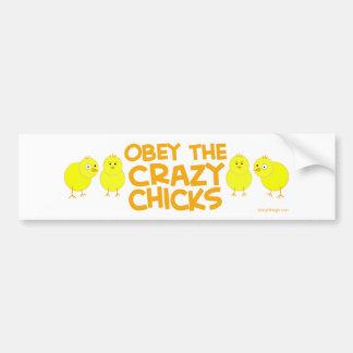 Obey The Crazy Chicks Bumper Sticker