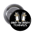 Obey The Crazy Penguins Button