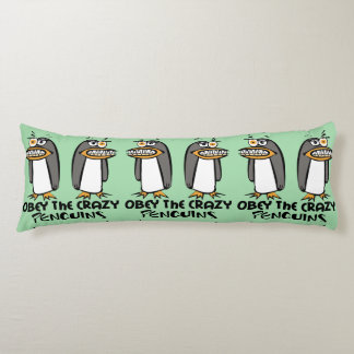Obey the crazy Penguins Graphic Design Body Pillow
