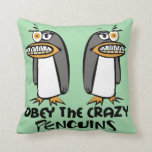 Obey The Crazy Penguins (Green) Pillow
