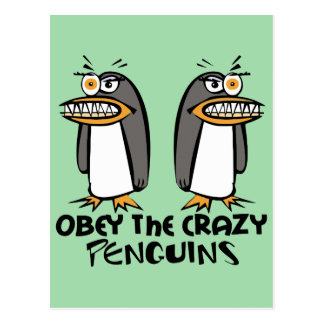Obey the crazy Penguins (Green) Postcard