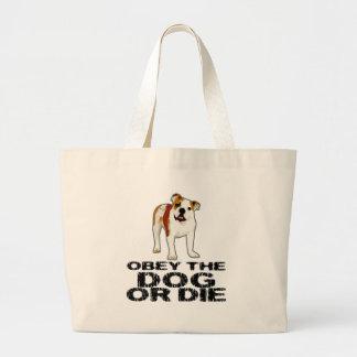 Obey the Dog or Die Tote Bags