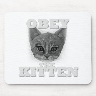 Obey the Kitten Mouse Pad