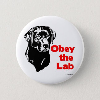 Obey the Lab Pinback Button